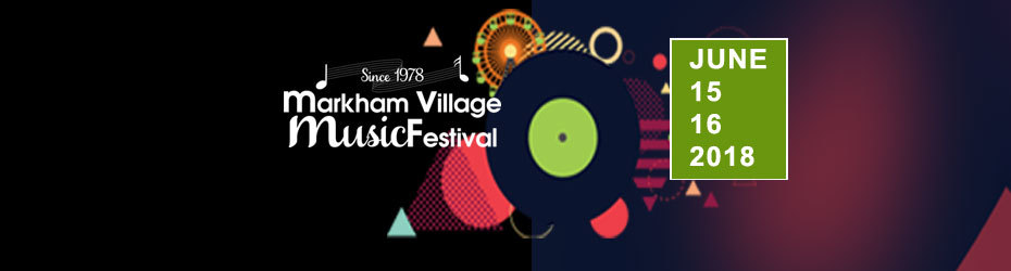 Markham Village Music Festival 2018